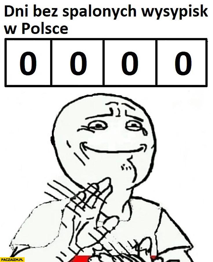 0 dni bez spalonych wysypisk w Polsce bije brawo