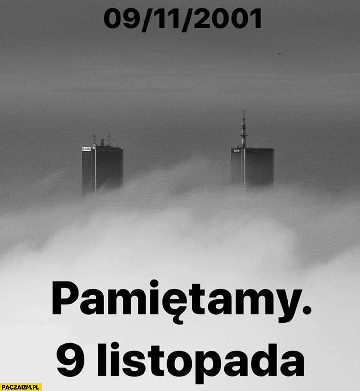 09/11/2001 pamiętamy 9 listopada zamach na World Trade Center