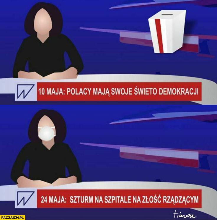 10 maja Polacy mają swoje święto demokracji, 24 maja szturm na szpitale na złość rządzącym Wiadomości TVP