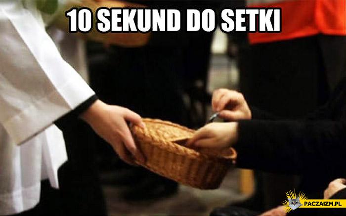 10 sekund do setki taca w kościele