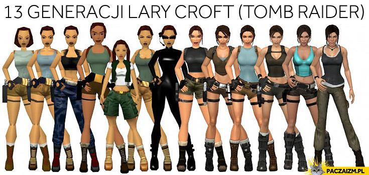 13 generacji Lara Croft Tomb Rider