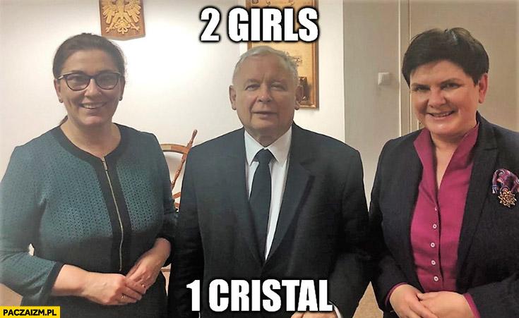 2 girls 1 cristal Kaczyński Szydło Mazurek PiS