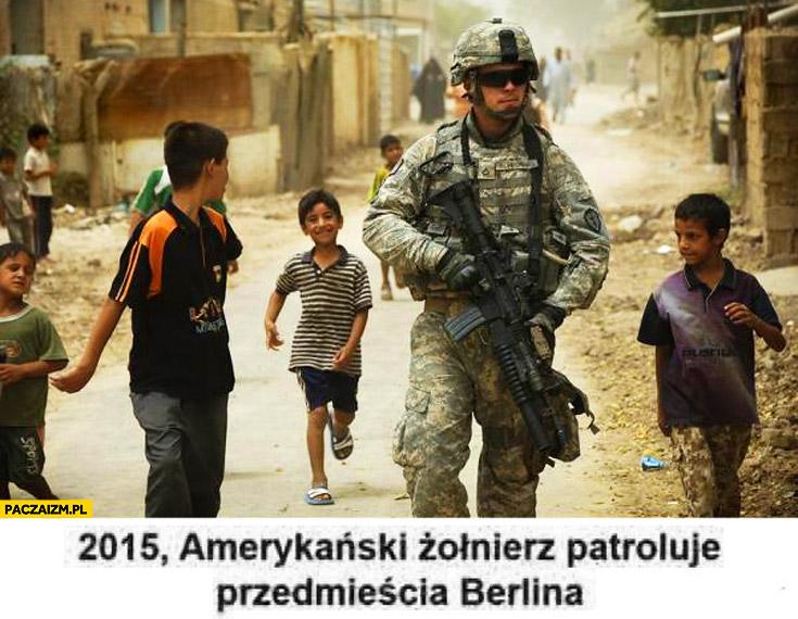 2015 amerykański żołnierz patroluje przedmieścia Berlina ruiny imigranci