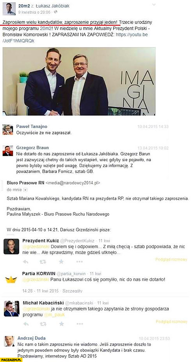 20m2 Łukasz Jakóbiak zaprosił wielu kandydatów zaproszenie przyjął tylko Komorowski