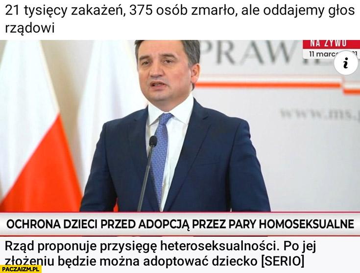 21 tysiecy zakażeń ale oddajmy głos rządowi: rząd proponuje przysięgę heteroseksualności