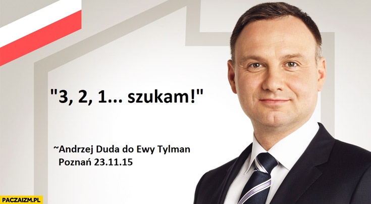 3 2 1 szukam Andrzej Duda do Ewy Tylman cenzoduda