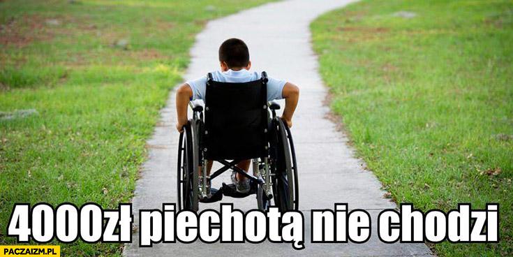 4000zł piechotą nie chodzi dziecko na wózku