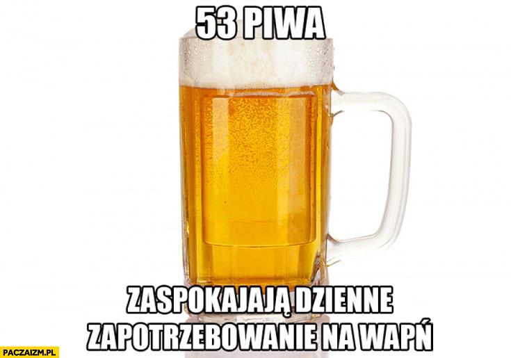 53 piwa zaspokajają dzienne zapotrzebowanie na wapń