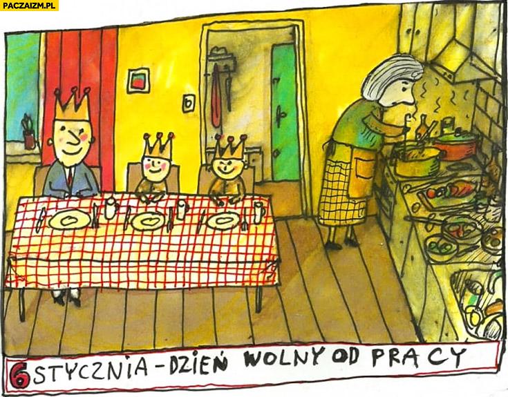 6 stycznia dzień wolny od pracy kobieta pracuje w kuchni 3 Trzech króli Raczkowski
