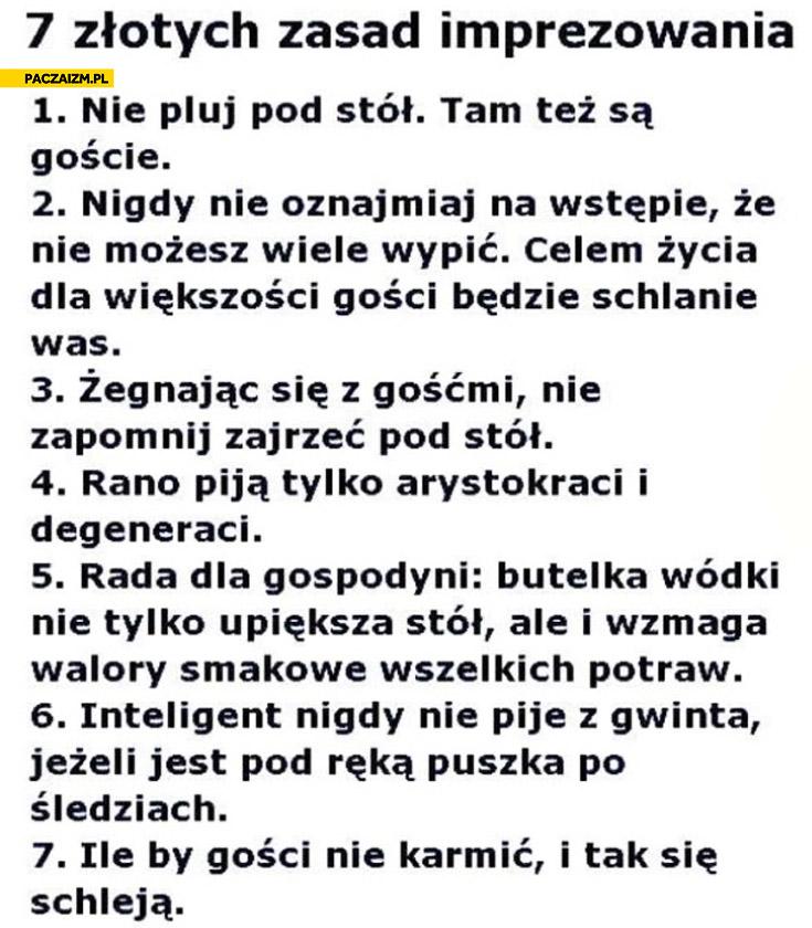 7 złotych zasad imprezowania