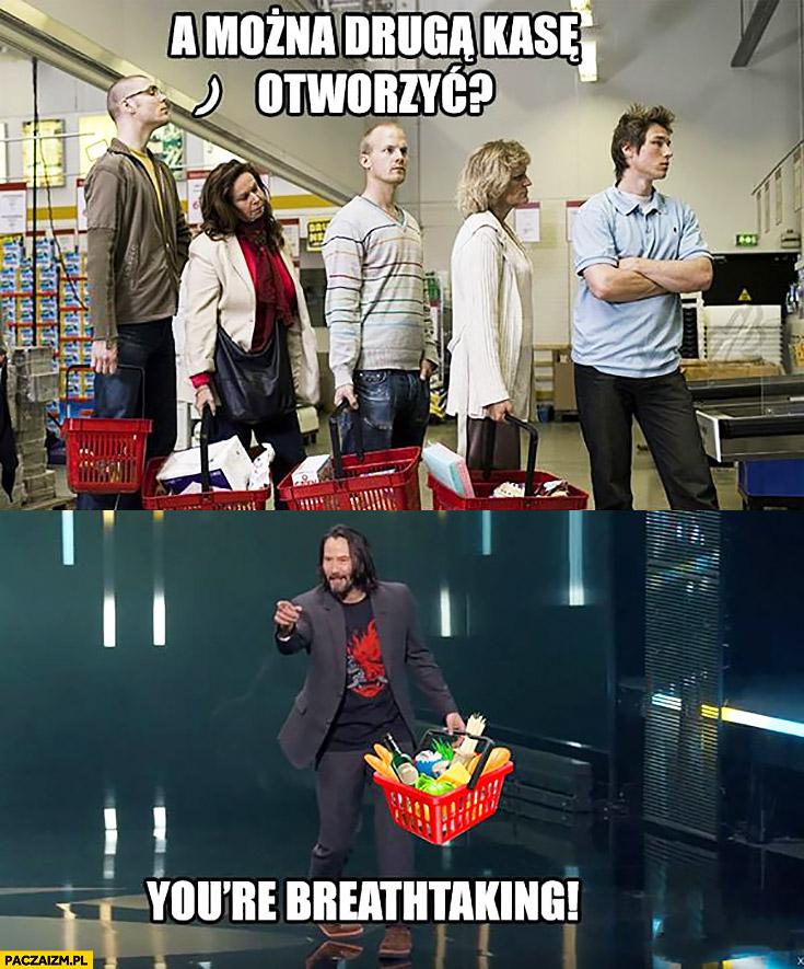 A można drugą kasę tworzyć? You're breathtaking Keanu Reeves kolejka z zakupami