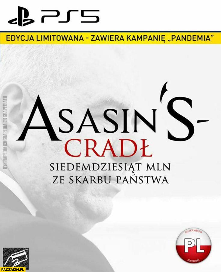 A Sasin skradł siedemdziesiąt milionów ze skarbu państwa Assassin's Creed przeróbka