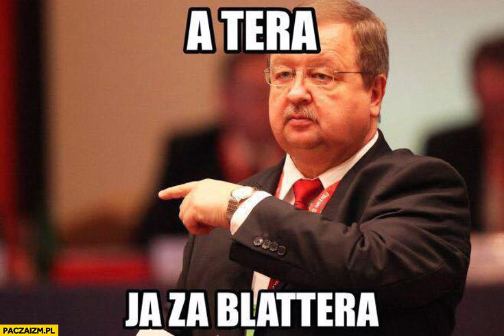A tera ja za Blattera Zdzisław Kręcina