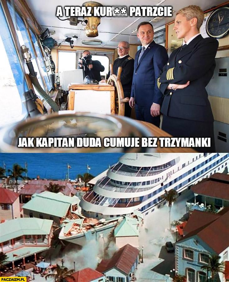 A teraz patrzcie jak kapitan Duda cumuje bez trzymanki fail