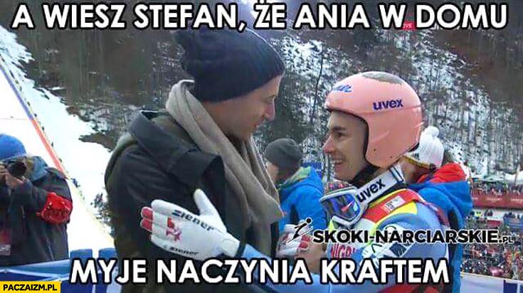 A wiesz Stefan, że Ania w domu myje naczynia Kraftem? Robert Lewandowski skoki narciarskie