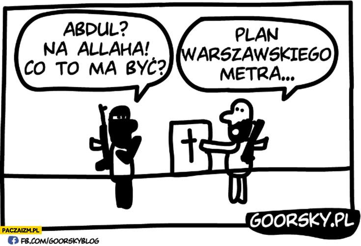 Abdul na Allaha co to ma być? an warszawskiego metra krzyż