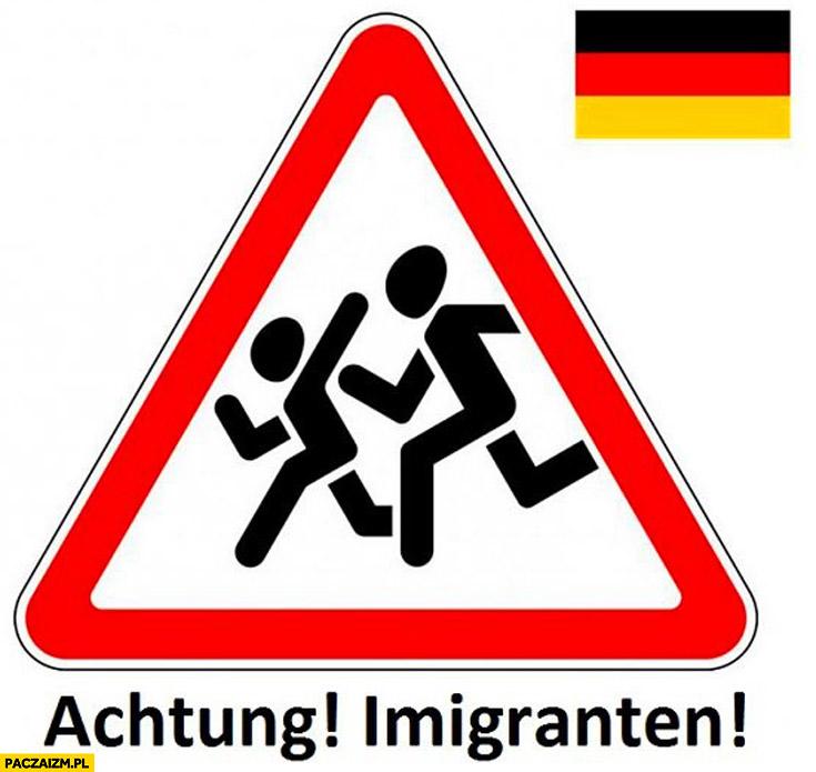 Achtung imigranten znak w Niemczech
