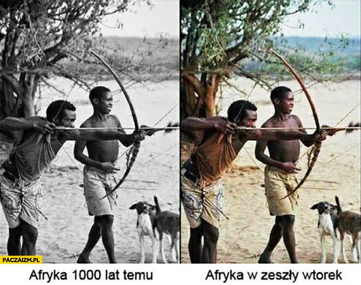 Afryka 1000 lat temu, Afryka w zeszły wtorek porównanie to samo
