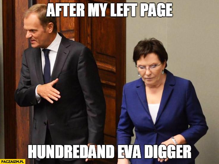 After my left page hundredand Eva Digger. Angielski z Tuskiem po mojej lewej stronie stoi Ewa Kopacz