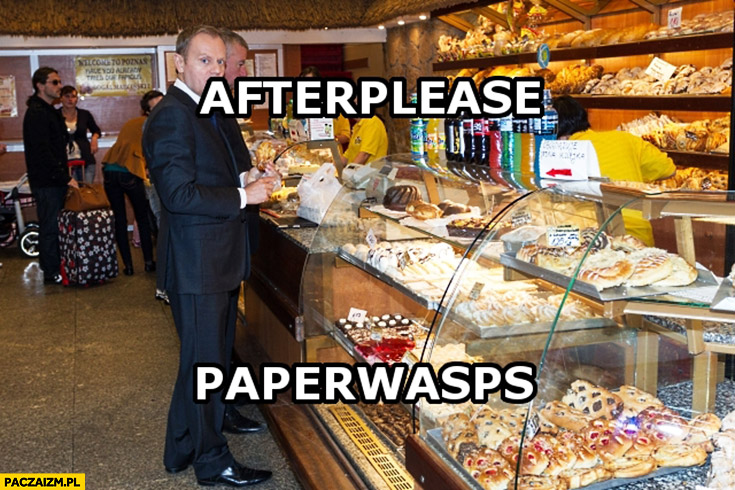 Afterplease paperwasps Angielski z Tuskiem poproszę papierosy