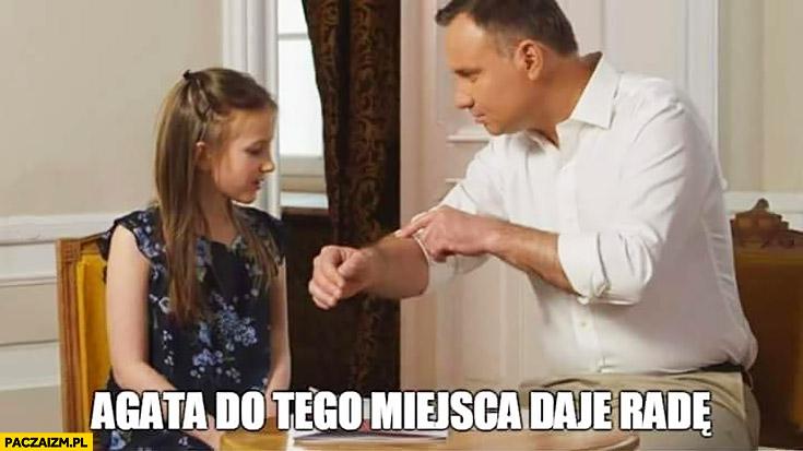 Agata do tego miejsca daje radę Andrzej Duda pokazuje dziewczynce rękę