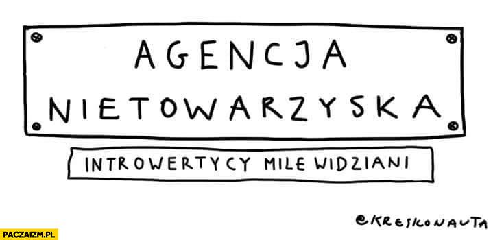 Agencja nietowarzyska introwertycy mile widziani Kreskonauta