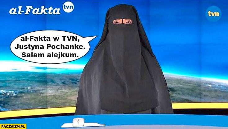 Al-Fakta w TVN Justyna Pochanke salam alejkum