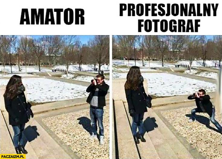Amator profesjonalny fotograf różnice porównanie pozycja przy robieniu zdjęć