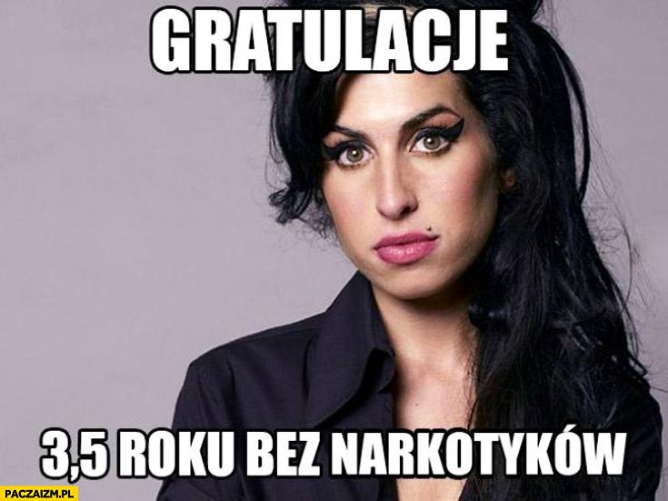 Amy Winehouse gratulacje 3,5 roku bez narkotyków