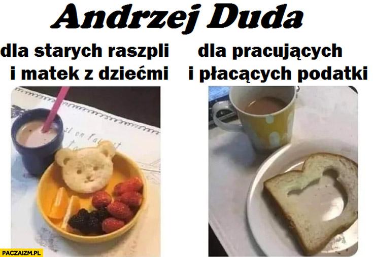 Andrzej Duda dla starych raszpli i matek z dziećmi vs dla pracujących i płacących podatki