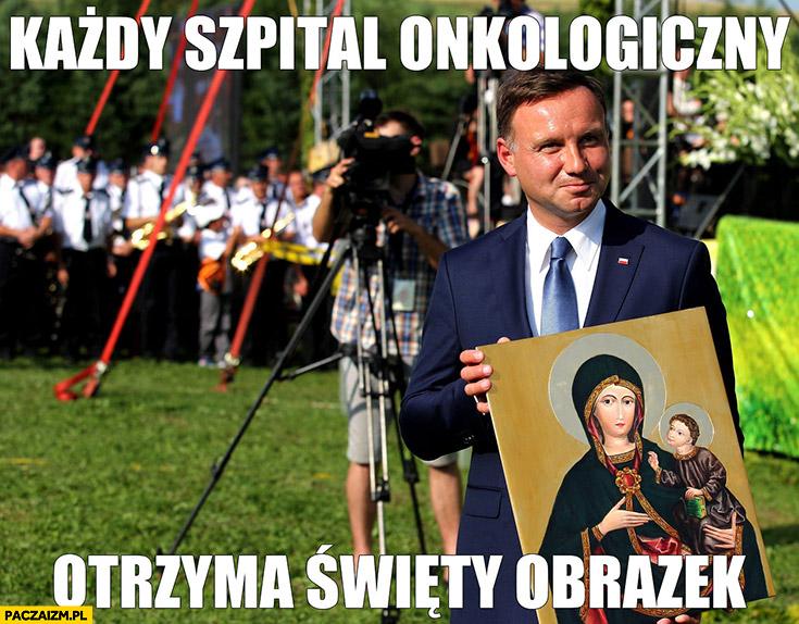 Andrzej Duda każdy szpital onkologiczny otrzyma święty obrazek