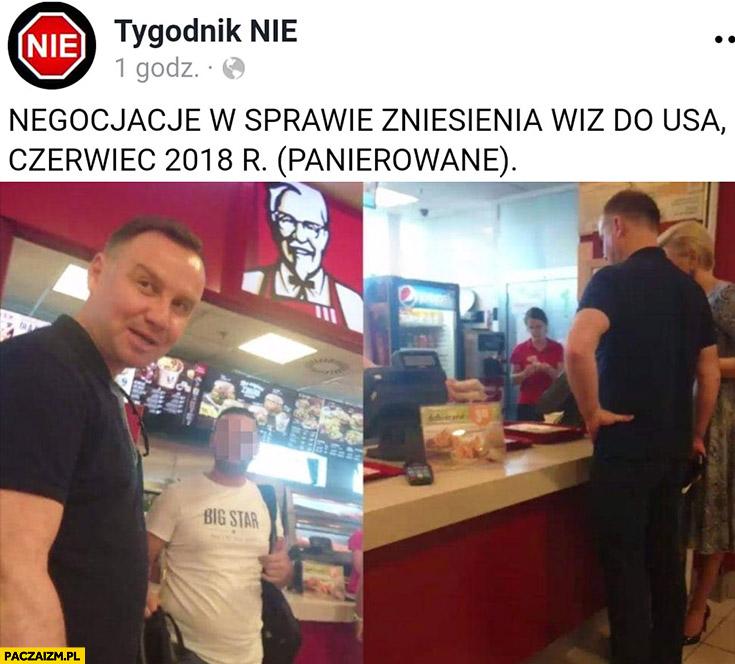 Andrzej Duda KFC negocjacje w sprawie zniesienia wiz panierownane