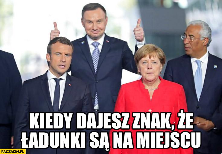 Andrzej Duda kiedy dajesz znak, że ładunki są na miejscu Macron Merkel