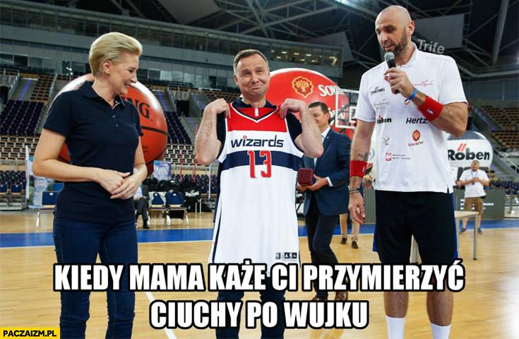 Andrzej Duda kiedy mama każe Ci przymierzyć ciuchy po wujku Marcin Gortat za duża koszulka