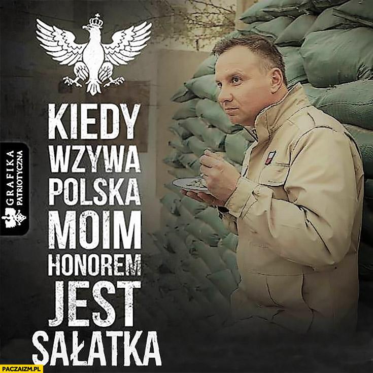 Andrzej Duda kiedy wzywa Polska moim honorem jest sałatka