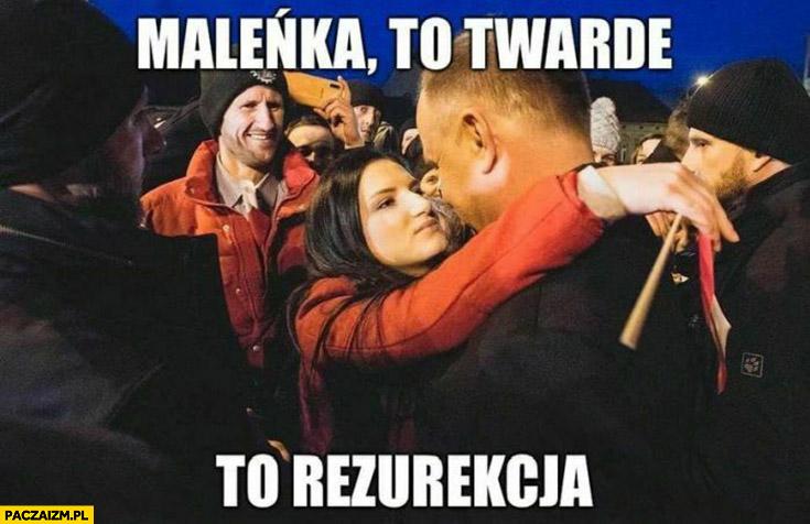 Andrzej Duda maleńka to twarde to rezurekcja