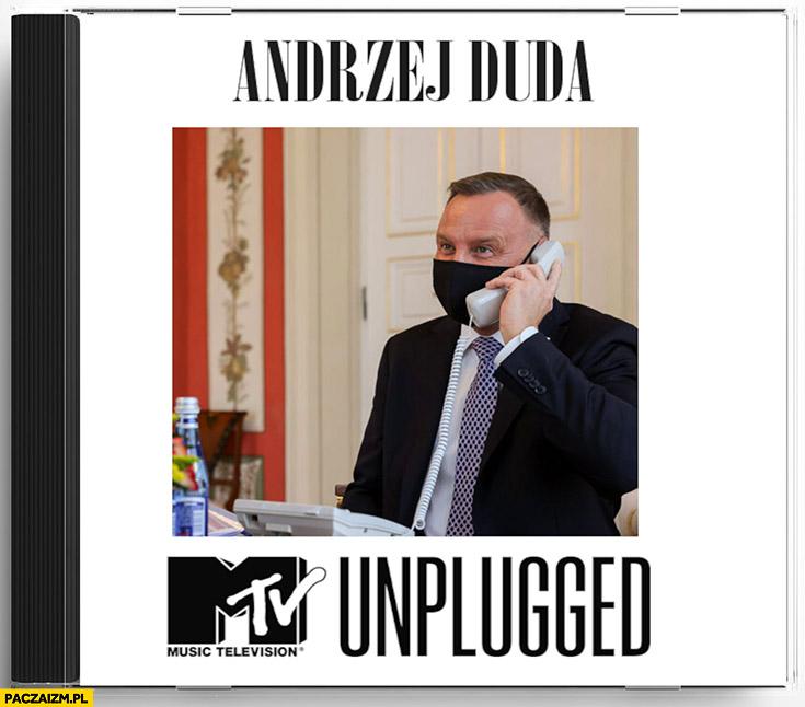 Andrzej Duda mtv unplugged niepodłączony telefon