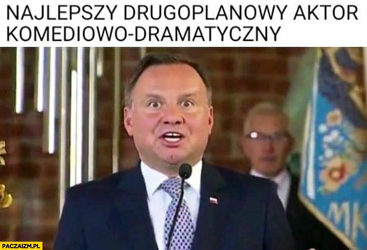 Andrzej Duda najlepszy drugoplanowy aktor komediowo-dramatyczny