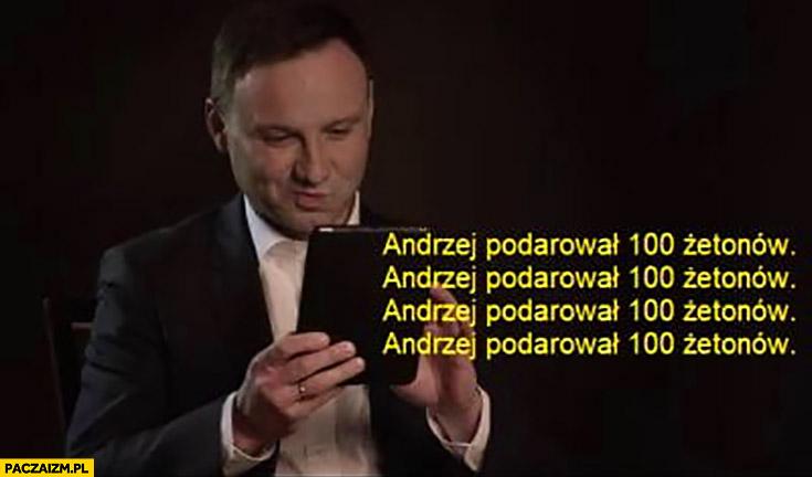 Andrzej Duda podarował 100 żetonów klika donate na telefonie tablecie