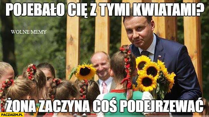 Andrzej Duda pogrzało Cię z tymi kwiatami? Żona zaczyna coś podejrzewać. Dziewczynka słoneczniki