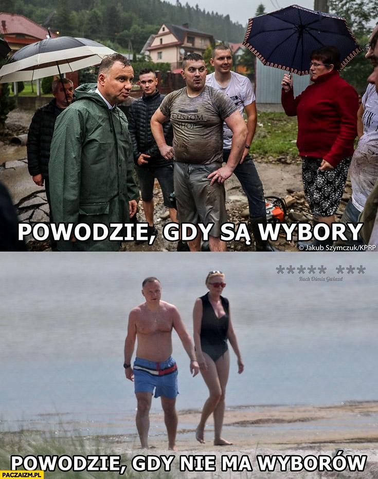 Andrzej Duda powodzie gdy są wybory wśród ludzi vs powodzie gdy nie ma wyborów na wakacjach