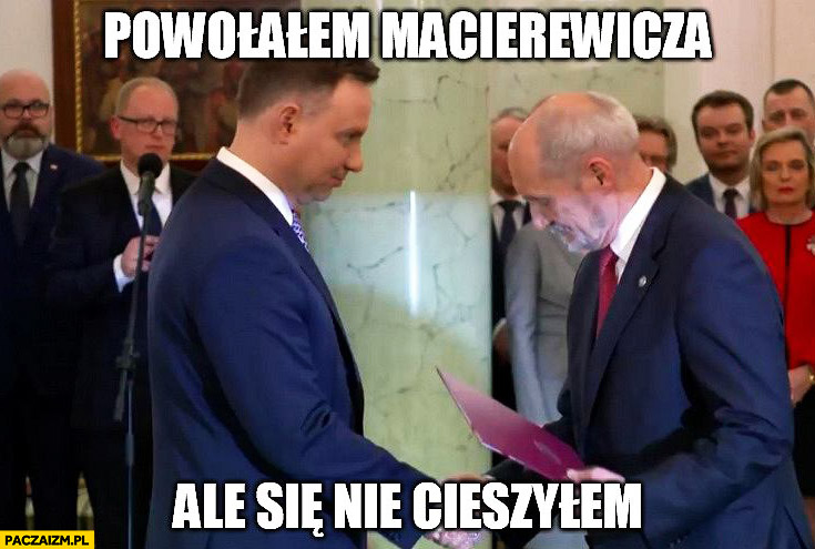 Andrzej Duda powołałem Macierewicza ale się nie cieszyłem