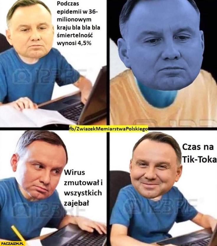 Andrzej Duda praca domowa wirus zmutował i wszystkich zabił, czas na Tik-toka