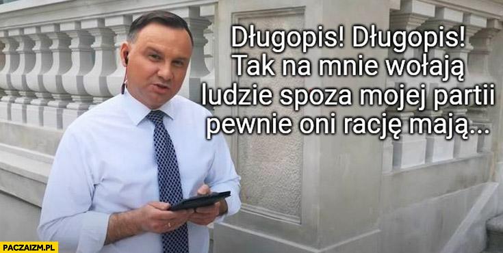 Andrzej Duda rapuje długopis tak na mnie wołają ludzie spoza mojej partii pewnie oni racje mają
