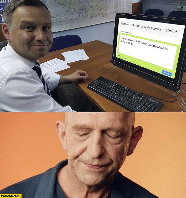 Andrzej Duda reklama OLX chyba Cię porypało z tą ceną