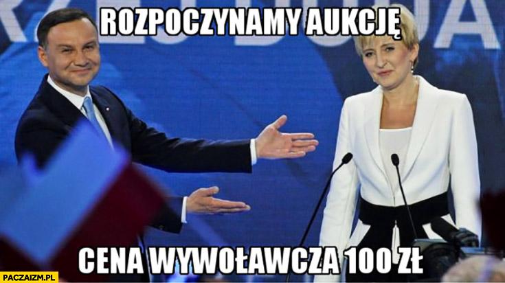 Andrzej Duda rozpoczynamy aukcję cena wywoławcza 100 zł żona Agata Duda