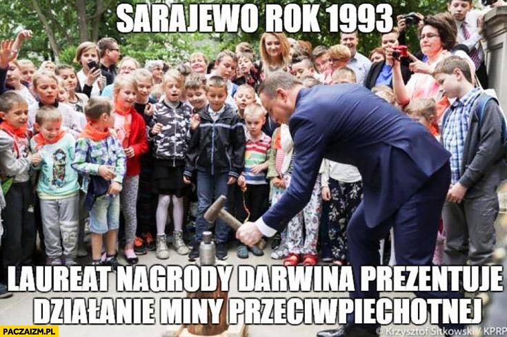 Andrzej Duda Sarajewo rok 1993 laureat nagrody Darwina prezentuje działanie miny przeciwpiechotnej