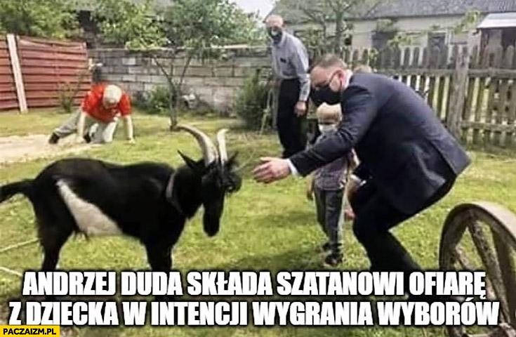 Andrzej Duda składa szatanowi ofiarę z dziecka w intencji wygrania wyborów