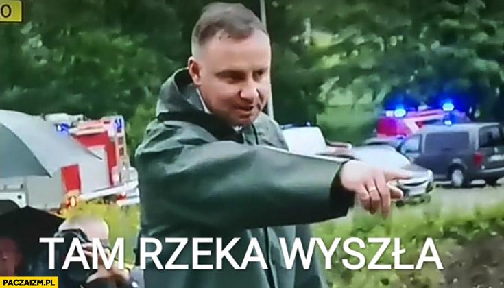Andrzej Duda tam rzeka wyszła powódź
