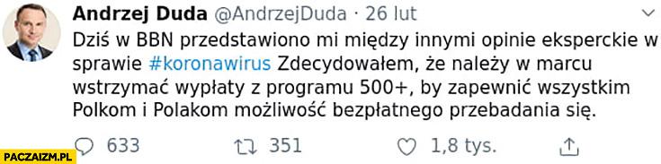 Andrzej Duda tweet wstrzymać wypłaty 500 plus by zapewnić możliwość przebadania się na korona wirusa twitter